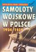 Morgała Andrzej - Samoloty wojskowe w Polsce 1924-1939