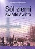 Muszyński Henryk - Sól ziemi Światło świata Nauczanie społeczne