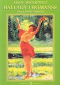 Mickiewicz Adam - Ballady i romanse oraz inne wiersze