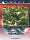 Hughes Matthew, Mann Chris - Techniki walki grenadierów pancernych