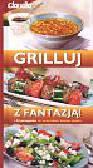 Briffa Gil - Grilluj z fantazją 150 przepisów ze wszystkich kuchni świata