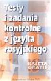 Granatowska Halina i inni - Testy i zadania kontrolne z języka rosyjskiego