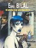 Bilal Enki - Kobieta pułapka
