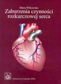 Witkowska Maria - Zaburzenia czynności rozkurczowej serca