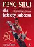 Lobbert Sonja - Feng shui dla kobiety sukcesu