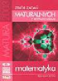 Butrym Przemysław - Zbiór zadań maturalnych z rozwiązaniami Matematyka
