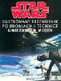 Smith Bill - Star Wars Ilustrowany przewodnik po broniach i technice Gwiezdnych Wojen