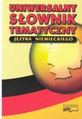 Woźniakowski Grzegorz (red.) - Uniwersalny słownik tematyczny języka niemieckiego