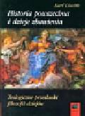 Lowith Karl - Historia Powszechna i dzieje zbawienia. Teologiczne przesłanki filozofii dziejów