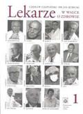 Czapliński Czesław, Kubicki Jan - Lekarze w walce o zdrowie