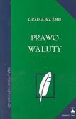 Żmij Grzegorz - Prawo waluty