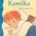Kamilka miała straszny sen