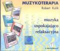 Kulik Robert - Muzykoterapia