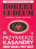 Ludlum Robert - Przymierze Kasandry