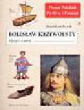 Rosik Stanisław - Bolesław Krzywousty i jego czasy