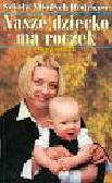 Zweiback Meg - Nasze dziecko ma roczek