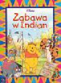 Disney - Zabawa w Indian