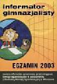 Informator Gimnazjalisty   Egzamin 2003