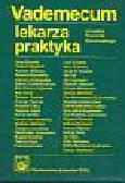 Brzozowski Ryszard - Vademecum lekarza praktyka
