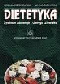 Ciborowska Helena i Rudnicka Anna - Dietetyka Żywienie zdrowego i chorego człowieka