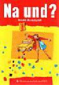 Lewiccy Roman i Grażyna - Na und? 1 Książka dla nauczyciela