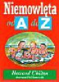 Chilton Howard - Niemowlęta od A do Z