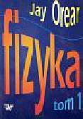 Orear Jay - Fizyka t.1-2