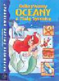 Bernier Jean - Pierre - Odkrywamy oceany z małą syrenką