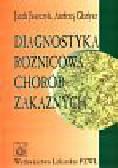 Juszczyk Jacek i inni - Diagnostyka różnicowa chorób zakaźnych