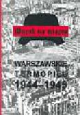 Kopf Stanisław - Wyrok na miasto Warszawskie Termopile 1944-1945