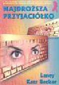 Becke Laney Katz - Najdroższa przyjaciółko