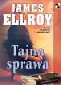 Ellroy James - Tajna sprawa