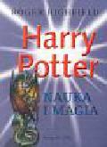 Highfield Roger - Harry Potter Nauka i magia