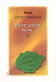 Zientara - Malewska Maria - Wiersze sercem pisane