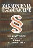 Kościałkiewicz Marian i inni - Zagadnienia egzaminacyjne na wydział prawa i administracji