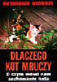 Morris Desmond - Dlaczego kot mruczy