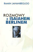 Jahanbegloo Ramin - Rozmowy z Isaiahem Berlinem