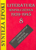 Kulikowska Jolanta - Synteza epoki Literatura współczesna 1939 - 1945 (8)