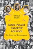Filler Witold - Nowy poczet aktorów polskich