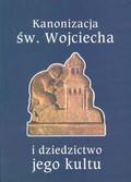 Strzelczyk Jerzy, Pest Czesław, Polak Wojciech (red.) - Kanonizacja św.Wojciecha i dziedzictwo jego kultu