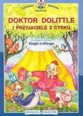 Lofting Hugh - Doktor Dolittle i przyjaciele z cyrku