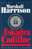 Harrison Marshall - Eskadra Cadillac