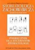 Jańczuk Zbigniew (red.) - Stomatologia zachowawcza