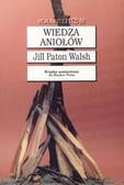 Walsh Jill Paton - Wiedza Aniołów