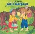 J. I W . Grimm - Jaś i Małgosia