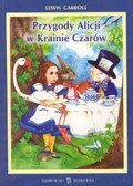 Carroll Lewis - Przygody Alicji w krainie czarów