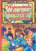 Gomulicki Wiktor - Wspomnienia niebieskiego mundurka