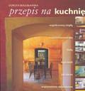 Bogusławska Dorota - Przepis na kuchnię
