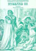 Shakespeare William - Ryszard III