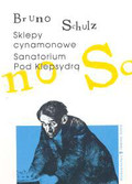 Schulz Bruno - Sanatorium Pod Klepsydrą Sklepy cynamonowe